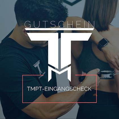 TMPT-Eingangscheck Gutschein