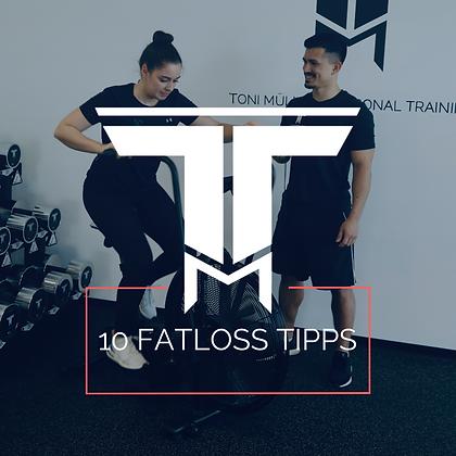 10 Fatloss Tipps