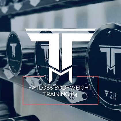 Fatloss Bodyweight Training #4