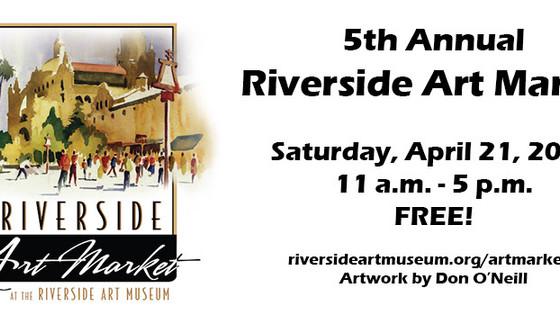 Riverside Art Market this Saturday 4/21
