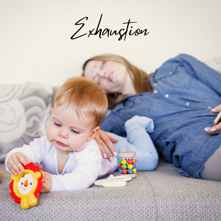 Levels of Exhaustion: A Mum's View