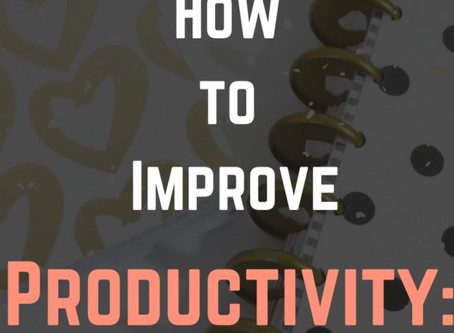 How to Improve Productivity: Remote Learning/Work Edition