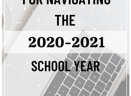 Five Tips for Navigating the 2020-2021 School Year