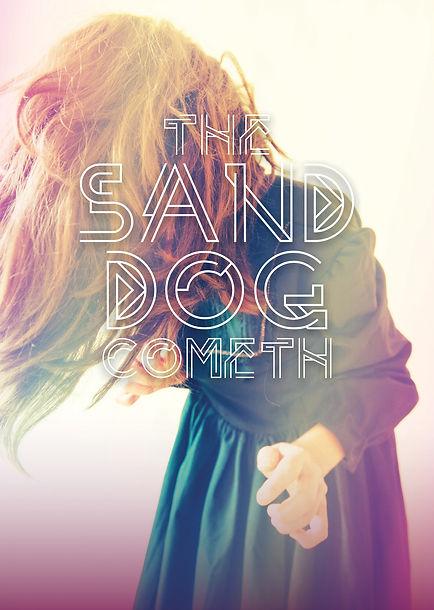 sand-dog-cometh-artwork+title.jpg