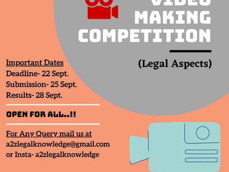 1ST NATIONAL CREATIVE VIDEO MAKING COMPETITION ON LEGAL ASPECTS BY A2Z LEGAL KNOWLEDGE