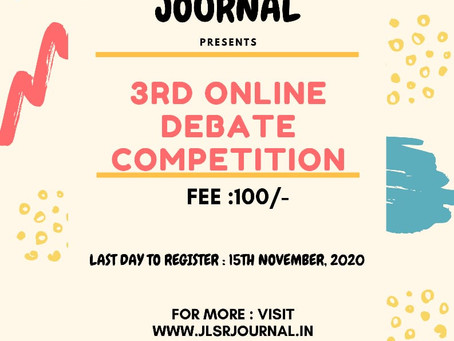 3RD ONLINE DEBATE COMPETITION BY JLSR : REGISTER NOW!!