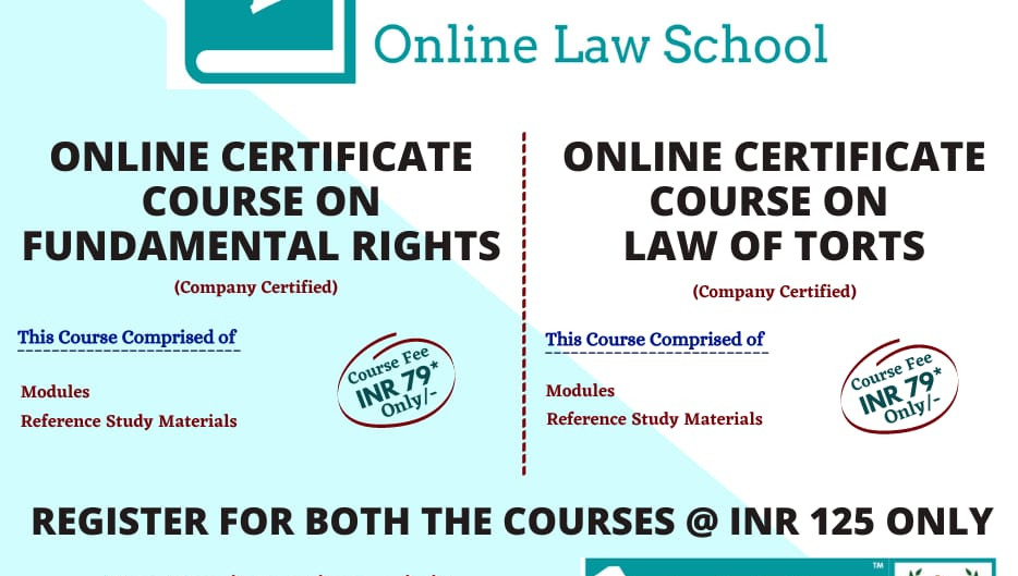 ONLINE CERTIFICATE COURSE ON LAW OF TORTS AND FUNDAMENTAL RIGHTS BY E-JUSTICE INDIA