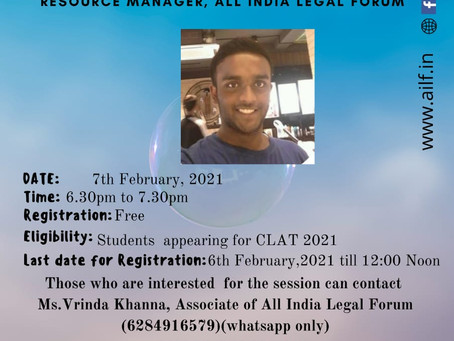 """COMPETITION BOARD OF ALL INDIA LEGAL FORUM PRESENTS A WEBINAR ON """"HOW TO PREPARE FOR CLAT 2021"""""""
