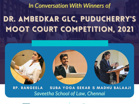 #THEMOOTSHOW8:CONVERSATION WITH THE WINNERS OF DR. AMBEDKAR GLC, PUDUCHERRY'S MOOT COURT COMPETITION