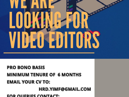 CALL FOR VIDEO EDITORS YIMF