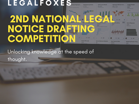 LEGAL FOXES 2ND NATIONAL LEGAL NOTICE DRAFTING COMPETITION: REGISTER BY MAY 30