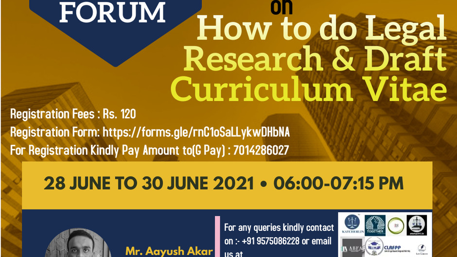 """ALL INDIA LEGAL FORUM PRESENTS ANATIONAL BOOT CAMP ON""""HOW TO DO LEGAL RESEARCH AND DRAFT CV"""