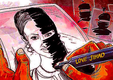 LOVE JIHAD AND THE LAW: TARGETING INTER FAITH UNIONS IN THE NAME OF CONVERSION?