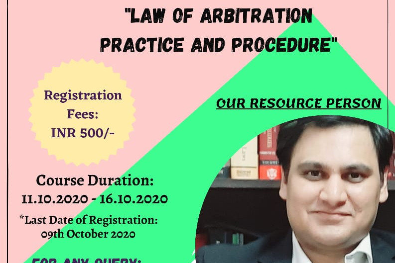 """CERTIFICATE COURSE ON """"LAW OF ARBITRATION - PRACTICE AND PROCEDURE"""""""
