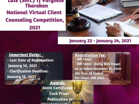 LATE (SHRI.) TJ VARGHESE THARAKAN NATIONAL VIRTUAL CLIENT COUNSELING COMPETITION,2021