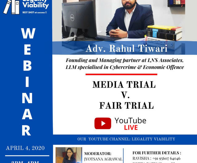 WEBINAR ON MEDIA TRIAL VS FAIR TRIAL