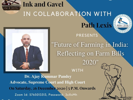 """INK AND GAVEL PRESENT LECTURE ON """"FUTURE OF FARMING IN INDIA: REFLECTING ON FARM BILLS 2020"""""""