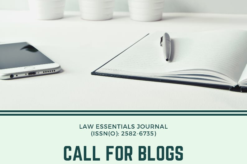 CALL FOR BLOGS BY LAW ESSENTIALS JOURNAL: CORPORATE LAW