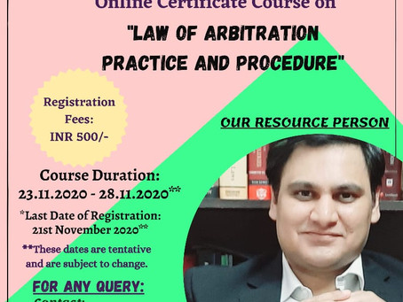 """ONLINE CERTIFICATE COURSE ON""""LAW OF ARBITRATION - PRACTICE AND PROCEDURE"""""""