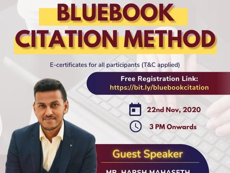 WEBINAR ON 'BLUEBOOK CITATION METHOD' BY MEMO PUNDITS - GUEST SPEAKER: HARSH MAHASETH