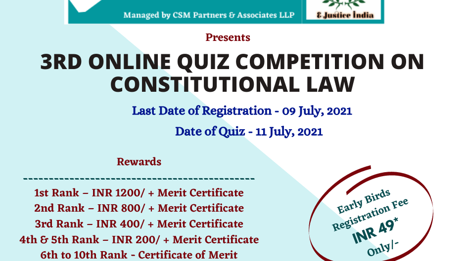 3RD E-JUSTICE INDIA ONLINE QUIZ COMPETITION ON CONSTITUTIONAL LAW: REGISTER NOW