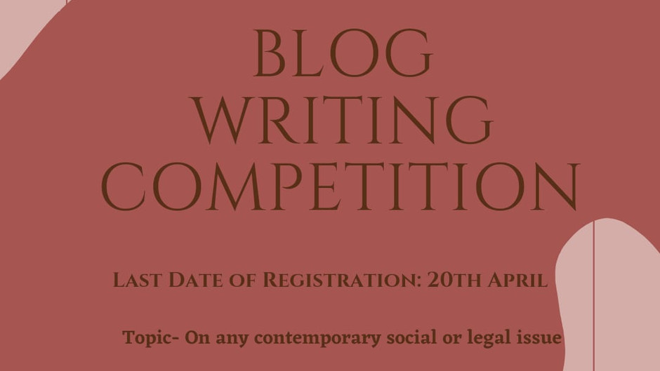 BLOG WRITING COMPETITION BY LAWGICAL FORUM