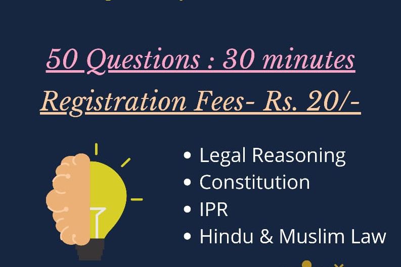 2ND NATIONAL ONLINE LEGAL QUIZ (LEGAL REASONING, CONSTITUTION, IPR, HINDU & MUSLIM LAW) BY A2Z LEGAL