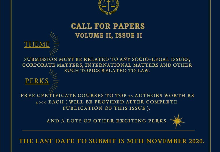 CFP: Legal Foxes Law Times [ISSN No: 2582-6034 (INDEXED), Vol II, Issue II]: Submit by Nov 30