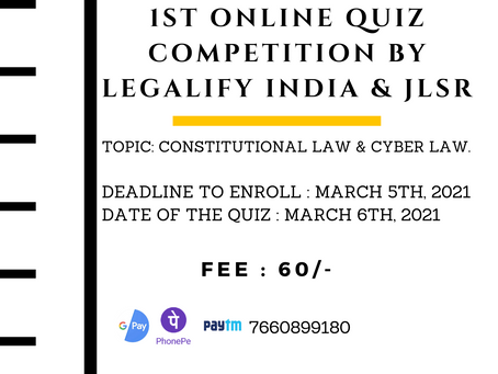 """1ST ONLINE QUIZ COMPETITION ON """"CONSTITUTIONAL LAW & CYBER LAW"""""""