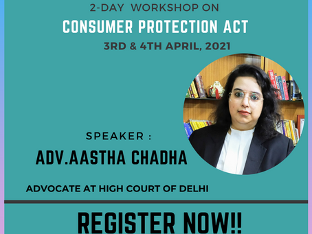 """2 DAY WORKSHOP ON """"CONSUMER PROTECTION ACT"""" BY BEING LAWGICAL & JLSR [FREE ENTRY]: REGISTER NOW!!!"""