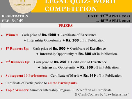 2ND NATIONAL LEGAL QUIZ-WORD COMPETITION BY LEX HUMANITARIAE [APRIL 17-18]: REGISTER BY 15TH APRIL