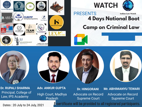 MARKETING BOARD OF ALL INDIA LEGAL FORUM PRESENTS 4 DAYS NATIONAL BOOTCAMP ON CRIMINAL LAW