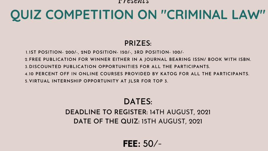 """NATIONAL ONLINE QUIZ COMPETITION ON """"CRIMINAL LAW"""" BY JLSR JOURNAL [FEE: 50/-]: REGISTER NOW!!"""