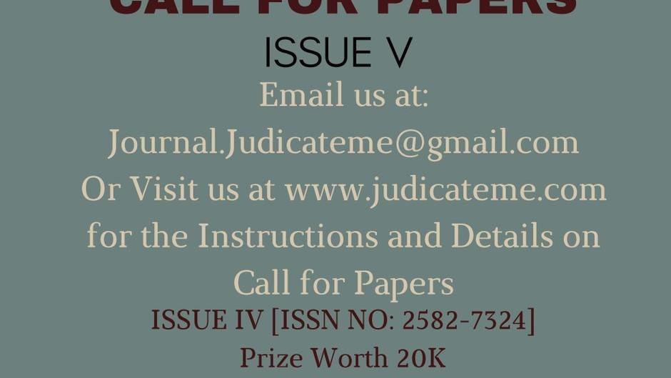 CALL FOR PAPERS VOLUME I, ISSUE V, JUDICATEME [PRIZES WORTH 20K]