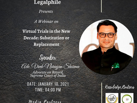 WEBINAR BY LAW ESSENTIALS INDIA AND LEGALPHILE ON VIRTUAL TRIALS
