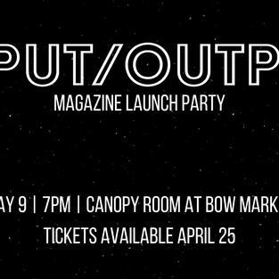 INPUT/OUTPUT Launch