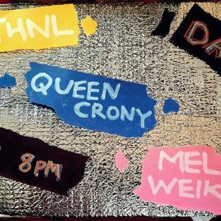 Nthnl/Melissa Weikart/Queen Crony
