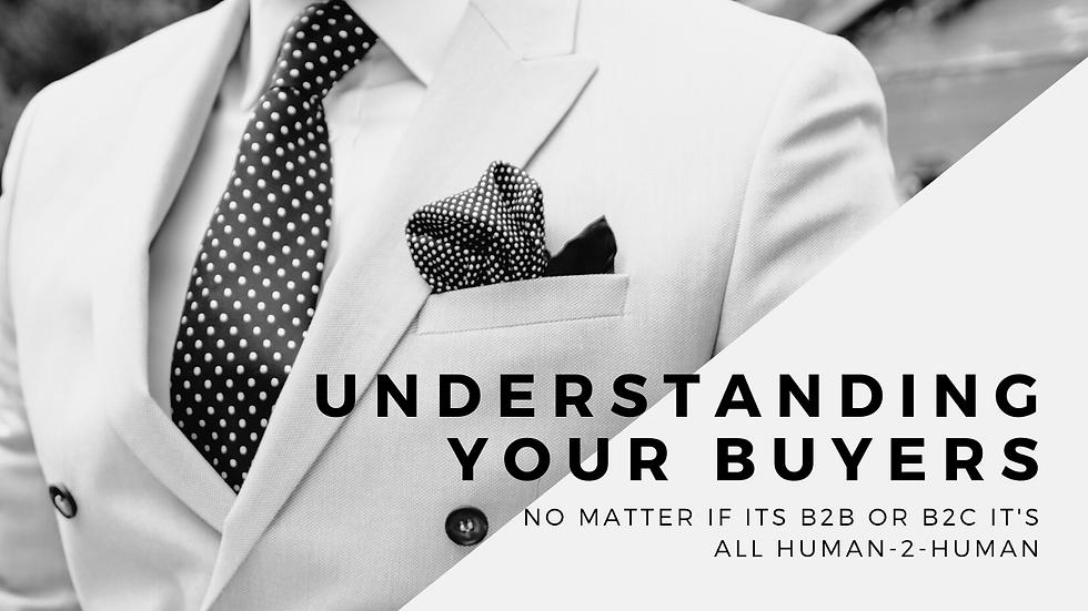 Understanding Your Buyers