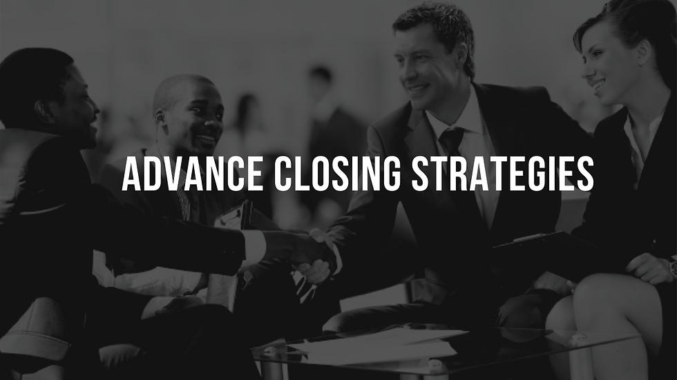 Advanced Closing Strategies