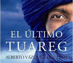 Reseña: El último Tuareg, de Alberto Vazquez-Figueroa