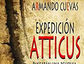 Reseña: Expedición Atticus, de Armando Cuevas