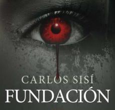 Reseña: Fundación, de Carlos Sisí