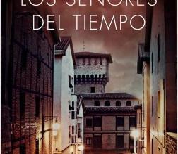 Reseña: Los señores del tiempo, de Eva García Sáenz de Urturi