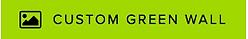 Custom Green Wall