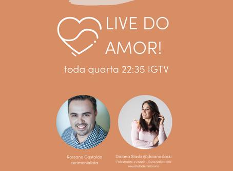 ESTREIA a LIVE DO AMOR! Toda quarta, 22:35, no IGTV da @thatsamoreeventos