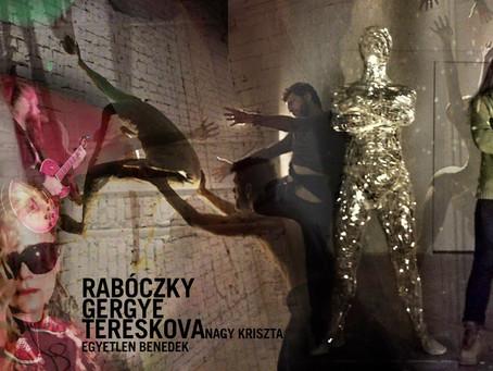 Finisszázs: Rabóczky Judit Rita - VASÉNEK - Nagy Kriszta x-T / Gergye Krisztián - Performansz