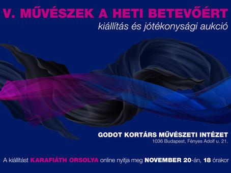 Heti betevő  - jótékonysági kiállítás és aukció 2020. nov. 21 - 27.