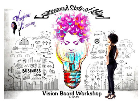 Utilizing Vision Board Workshops to Achieve 2019 Goals