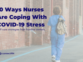10 Ways Nurses Are Coping with COVID Stress