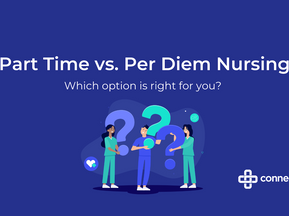 Part-Time vs. Per Diem Nursing, What Career Is Right For You